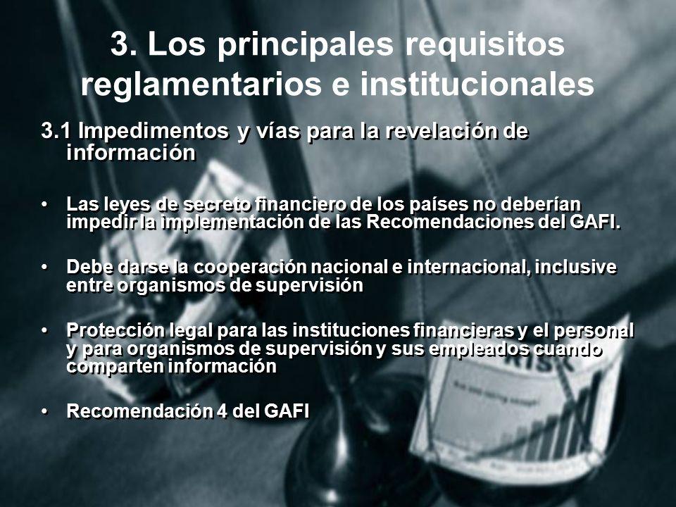 3. Los principales requisitos reglamentarios e institucionales
