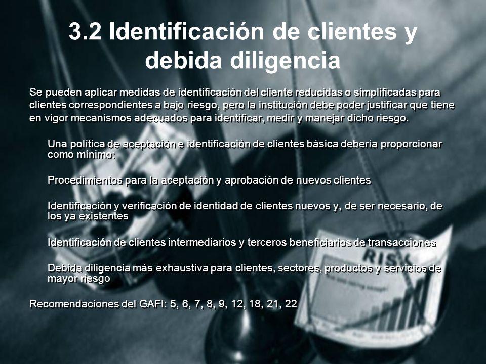 3.2 Identificación de clientes y debida diligencia