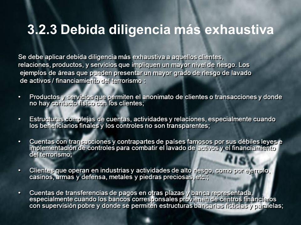 3.2.3 Debida diligencia más exhaustiva