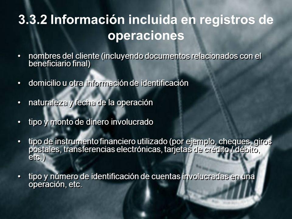 3.3.2 Información incluida en registros de operaciones