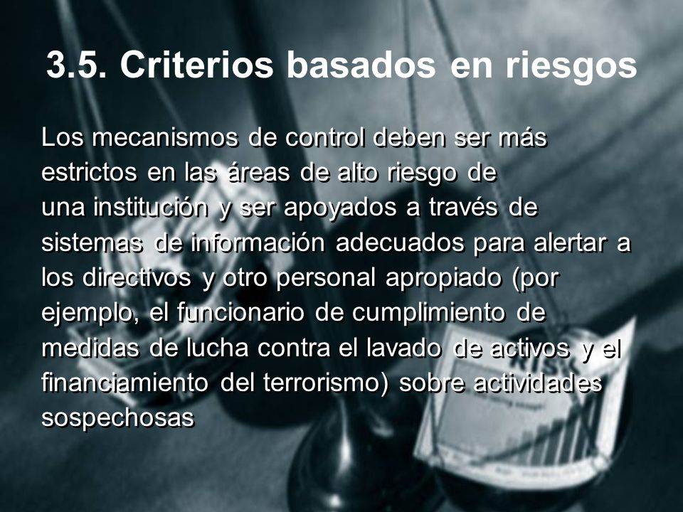 3.5. Criterios basados en riesgos