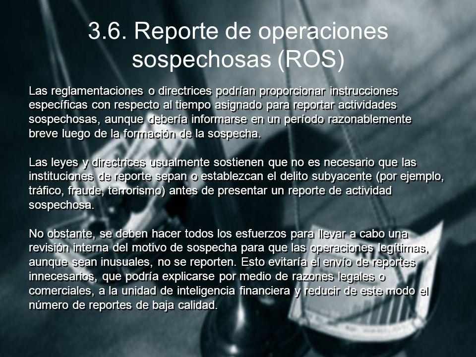 3.6. Reporte de operaciones sospechosas (ROS)