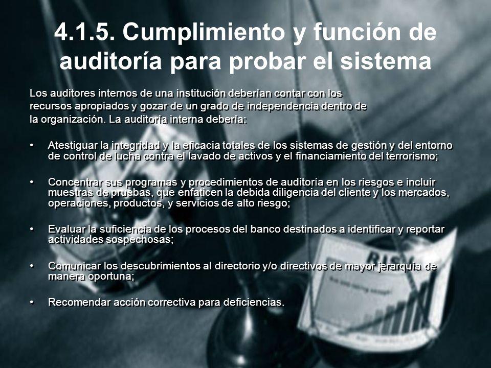 4.1.5. Cumplimiento y función de auditoría para probar el sistema