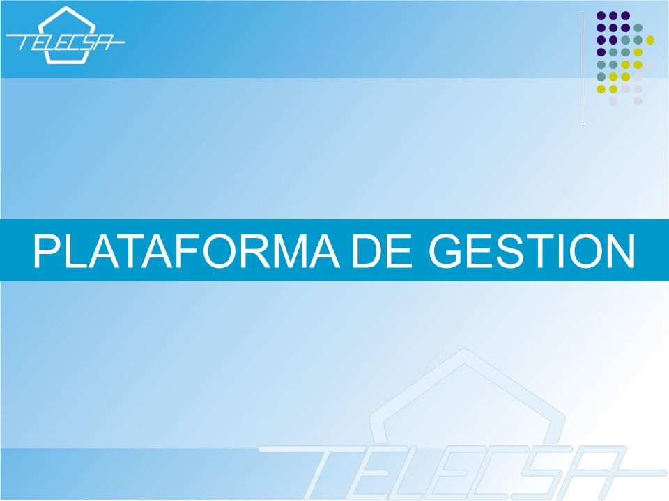 PLATAFORMA DE GESTION