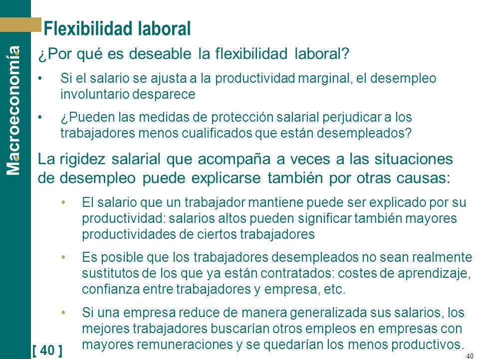 Flexibilidad laboral ¿Por qué es deseable la flexibilidad laboral