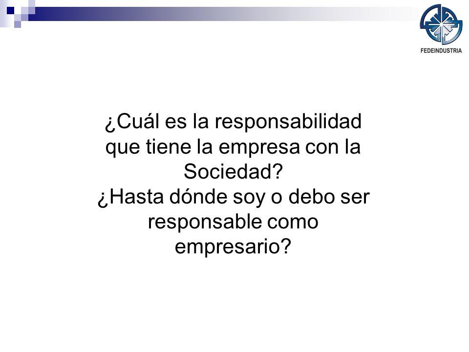 ¿Cuál es la responsabilidad que tiene la empresa con la Sociedad
