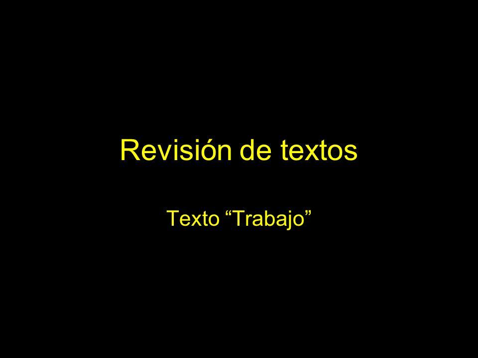 Revisión de textos Texto Trabajo