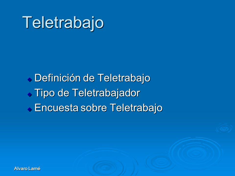 Teletrabajo Definición de Teletrabajo Tipo de Teletrabajador