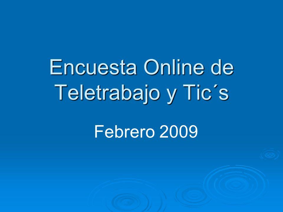 Encuesta Online de Teletrabajo y Tic´s
