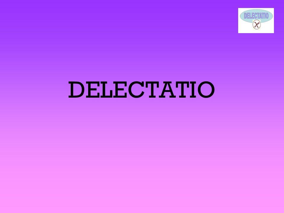 DELECTATIO