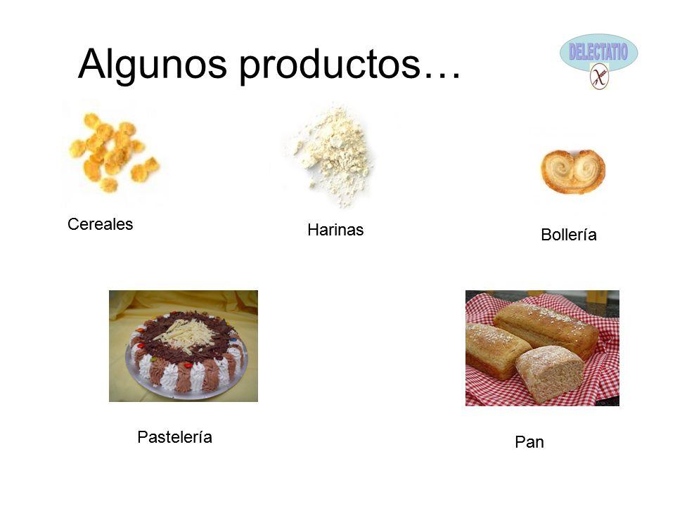 Algunos productos… Cereales Cereales Harinas Harinas Bollería Bollería