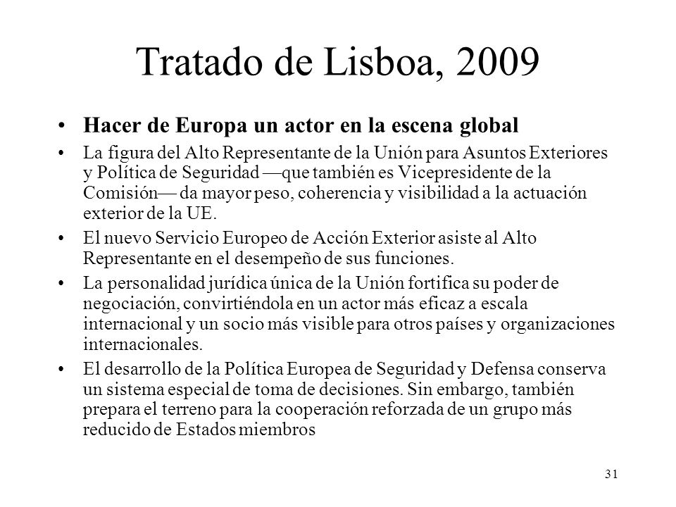 Tratado de Lisboa, 2009 Hacer de Europa un actor en la escena global