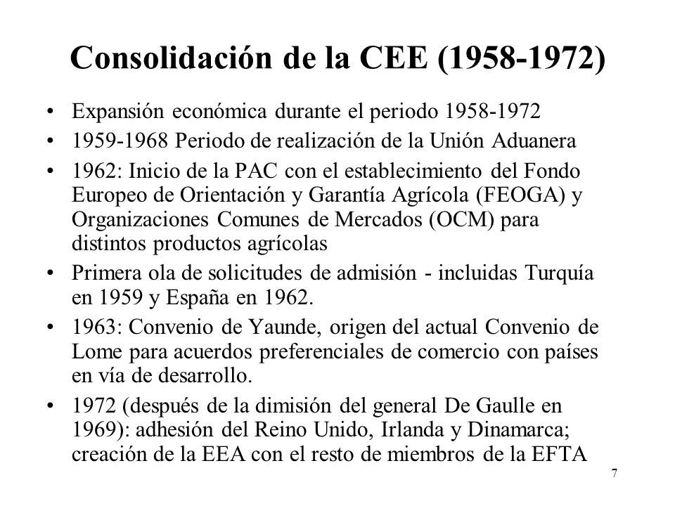 Consolidación de la CEE (1958-1972)