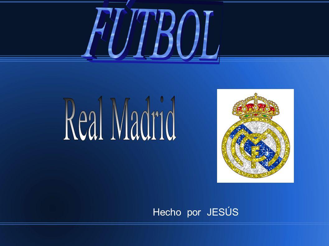 FÚTBOL Real Madrid Hecho por JESÚS