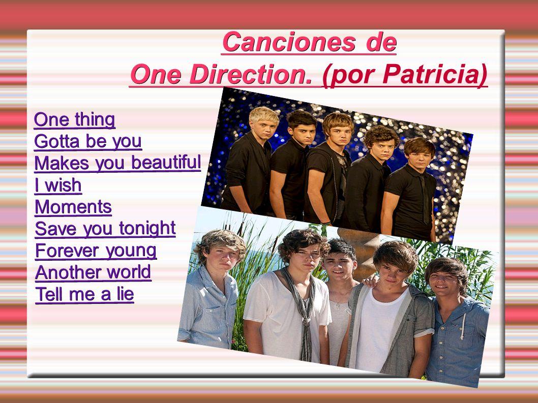 Canciones de One Direction. (por Patricia)