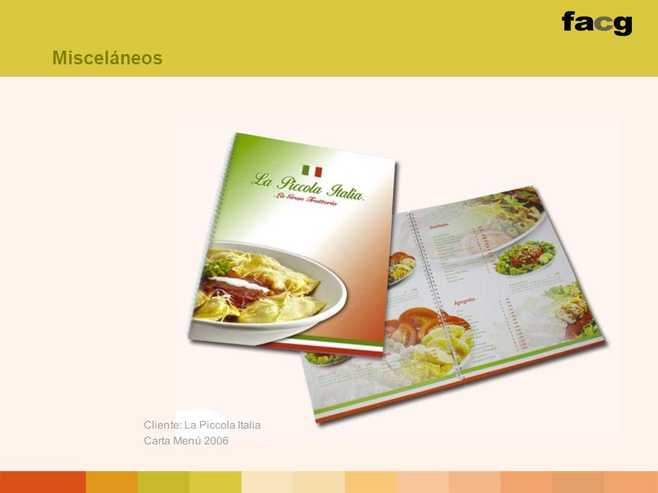 Misceláneos Cliente: La Piccola Italia Carta Menú 2006