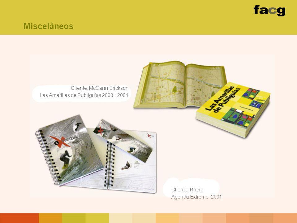 Misceláneos Cliente: McCann Erickson Las Amarillas de Publiguías 2003 - 2004.