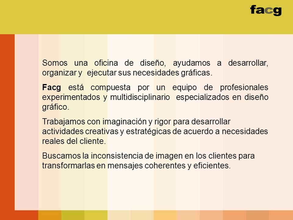 Somos una oficina de diseño, ayudamos a desarrollar, organizar y ejecutar sus necesidades gráficas.