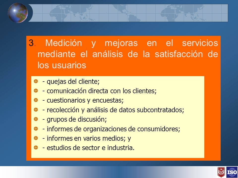 3. Medición y mejoras en el servicios mediante el análisis de la satisfacción de los usuarios