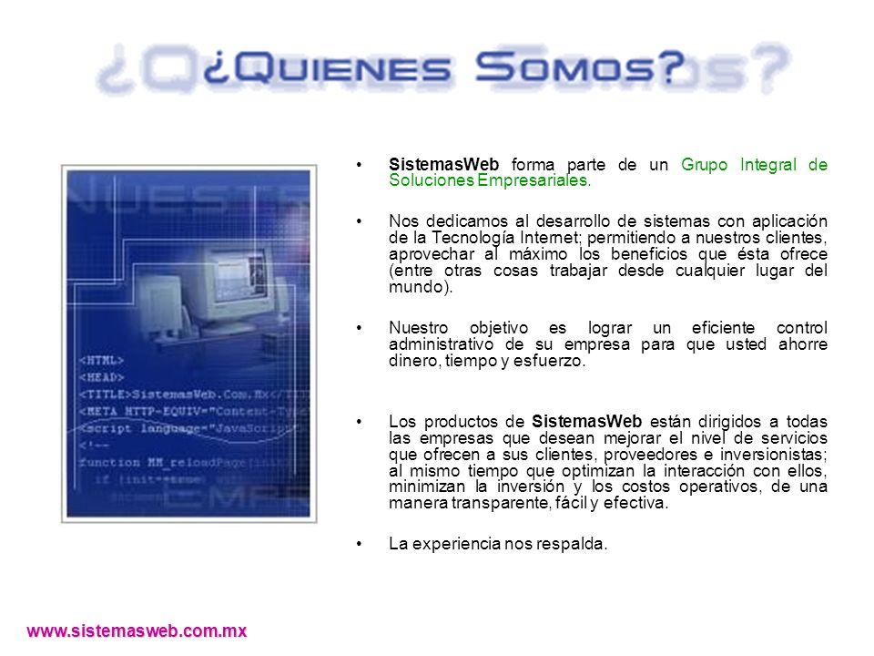 SistemasWeb forma parte de un Grupo Integral de Soluciones Empresariales.