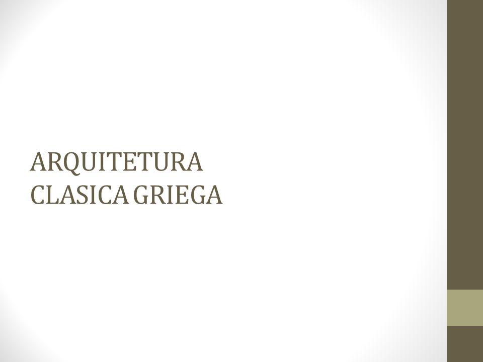 ARQUITETURA CLASICA GRIEGA