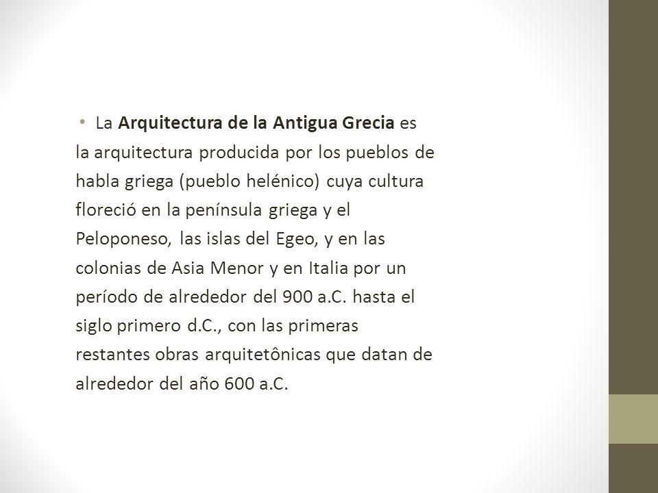 La Arquitectura de la Antigua Grecia es