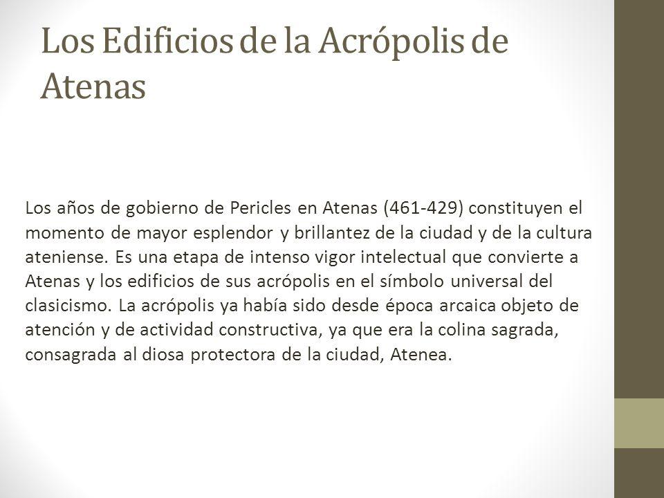 Los Edificios de la Acrópolis de Atenas