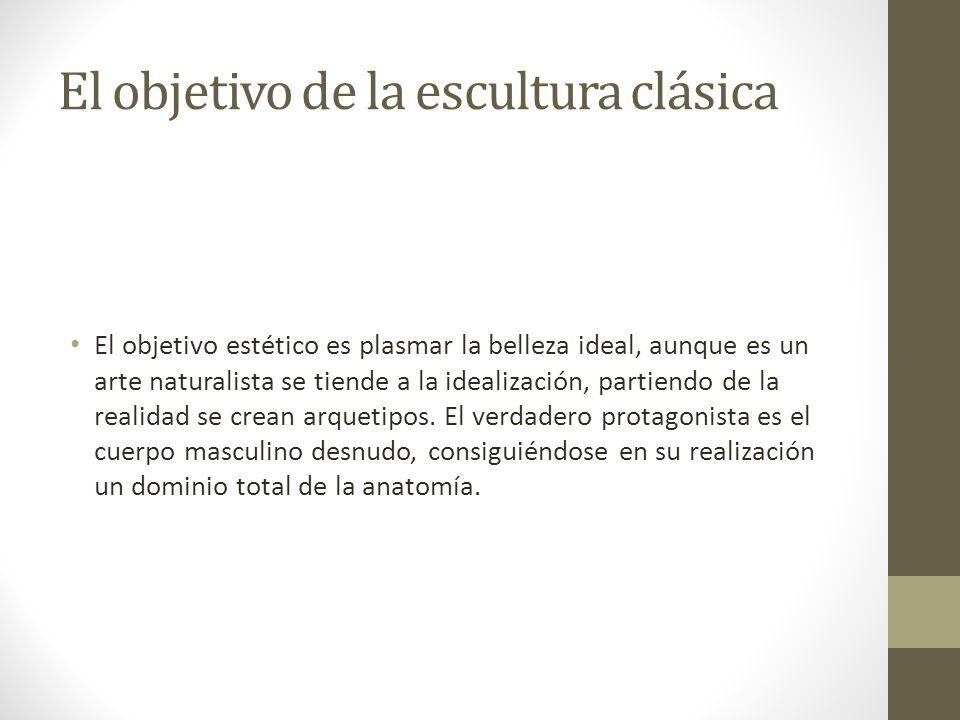 El objetivo de la escultura clásica