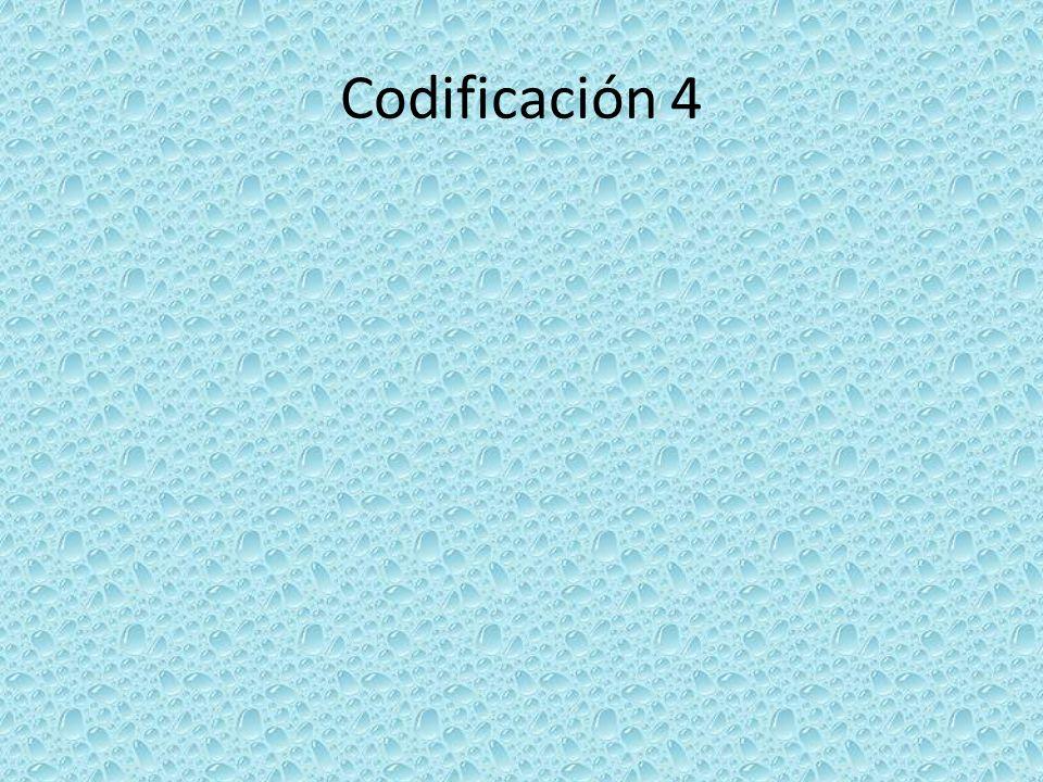 Codificación 4