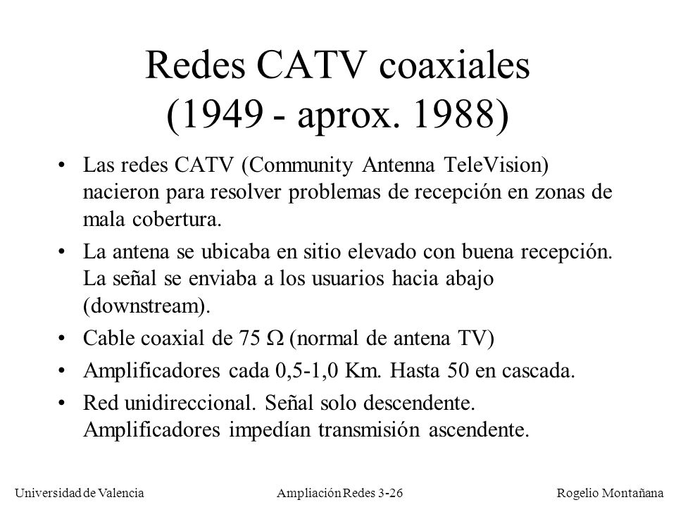 Redes CATV coaxiales ( aprox. 1988)