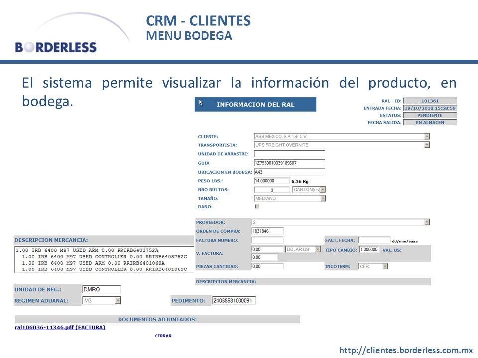 El sistema permite visualizar la información del producto, en bodega.