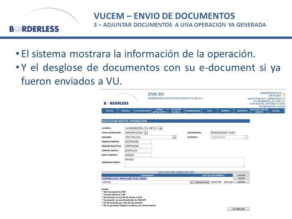 El sistema mostrara la información de la operación.