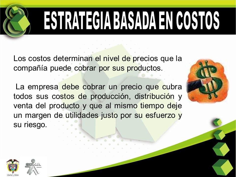 ESTRATEGIA BASADA EN COSTOS
