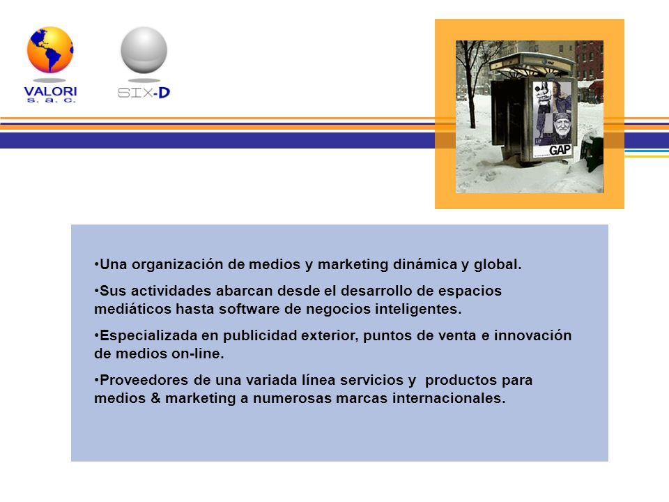 Una organización de medios y marketing dinámica y global.