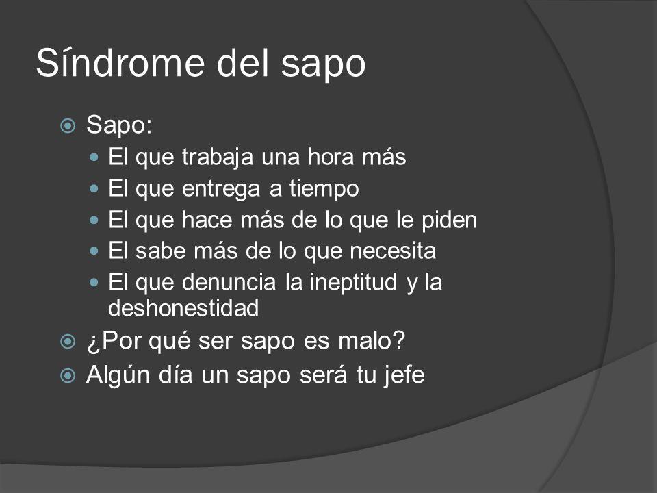 Síndrome del sapo Sapo: ¿Por qué ser sapo es malo
