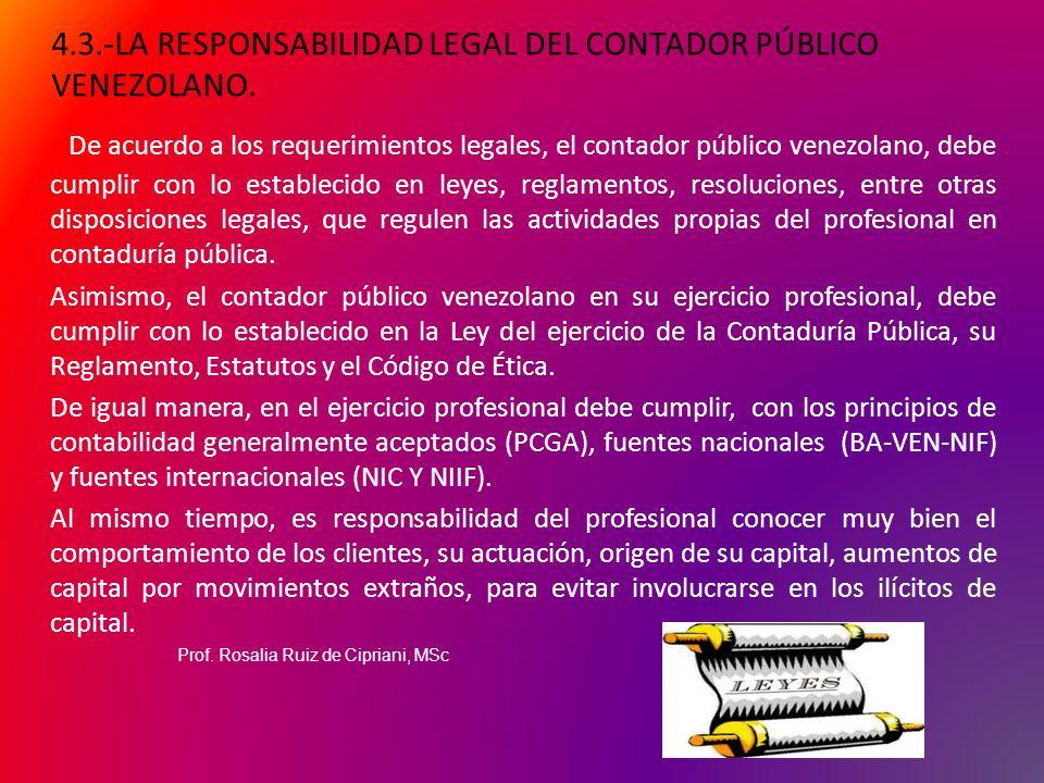 4.3.-LA RESPONSABILIDAD LEGAL DEL CONTADOR PÚBLICO VENEZOLANO.