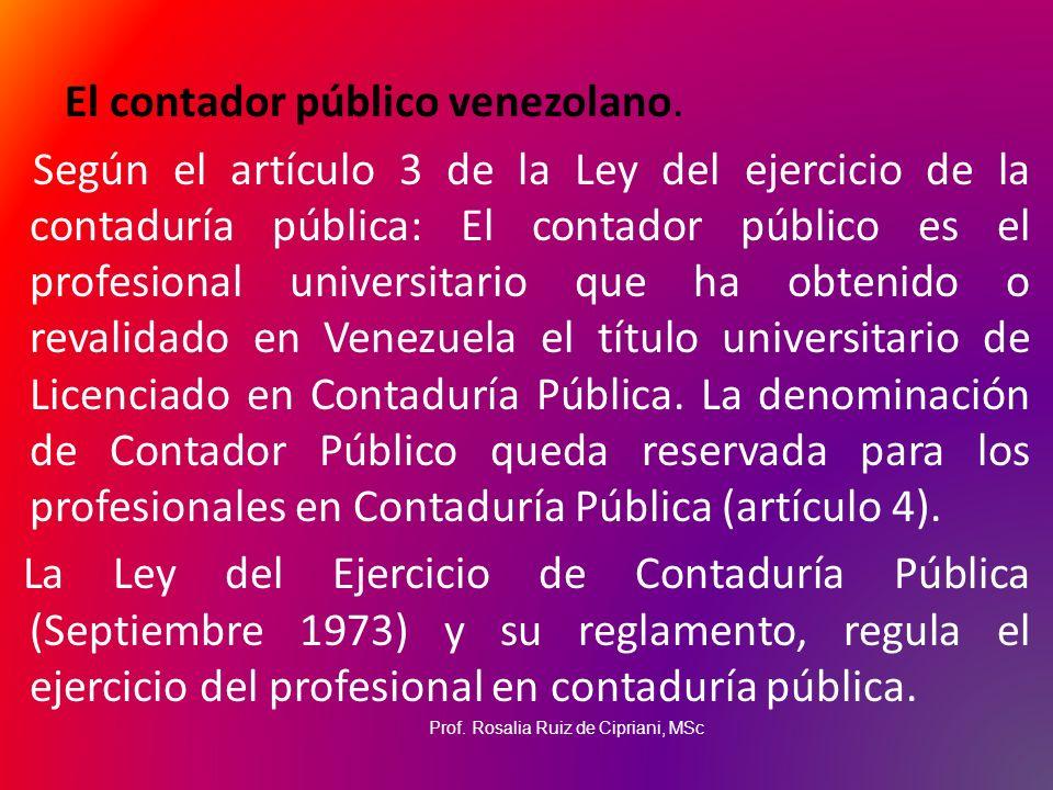El contador público venezolano.