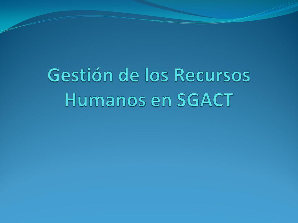Gestión de los Recursos Humanos en SGACT