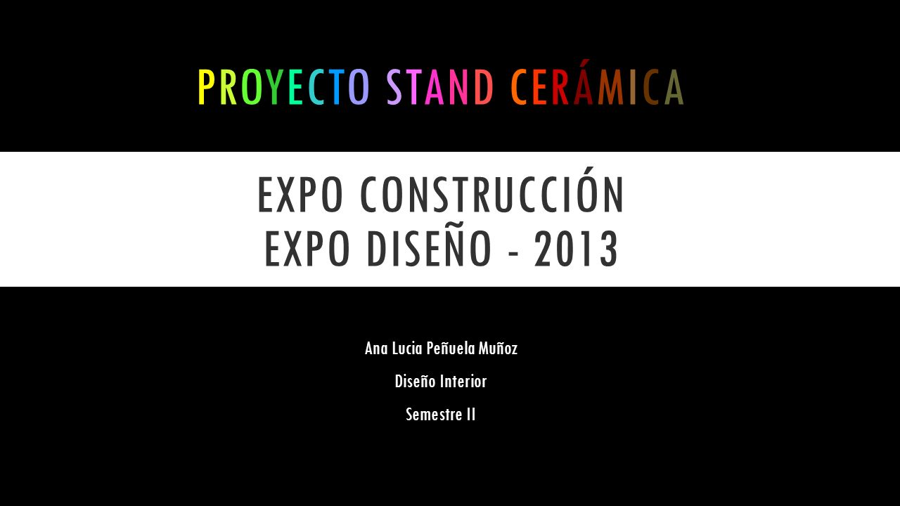 Proyecto stand cerámica expo construcción expo diseño - 2013
