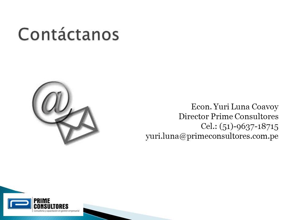 Contáctanos Econ. Yuri Luna Coavoy Director Prime Consultores