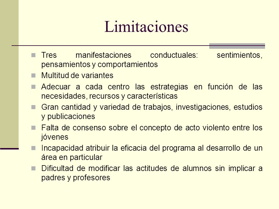 LimitacionesTres manifestaciones conductuales: sentimientos, pensamientos y comportamientos. Multitud de variantes.