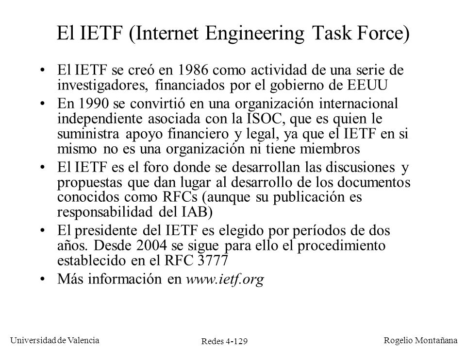 El IETF (Internet Engineering Task Force)