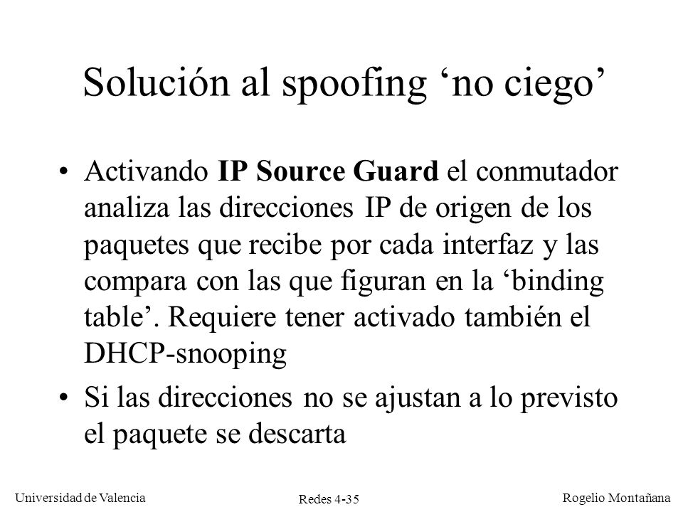 Solución al spoofing 'no ciego'