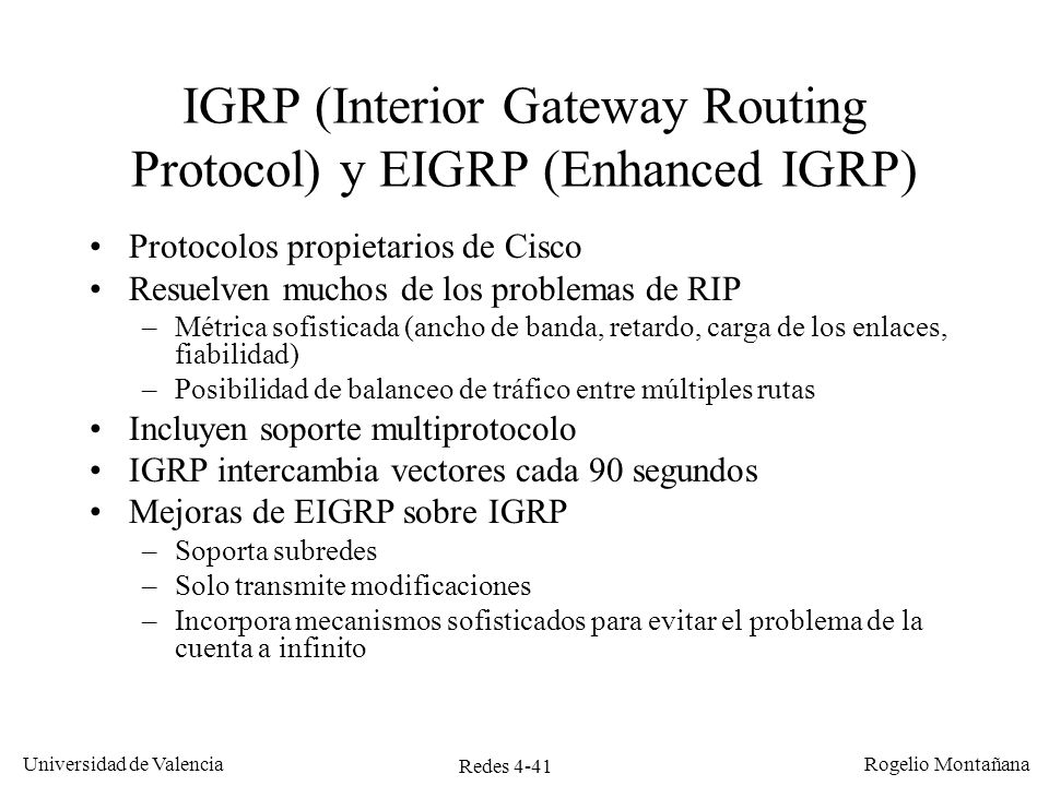 IGRP (Interior Gateway Routing Protocol) y EIGRP (Enhanced IGRP)