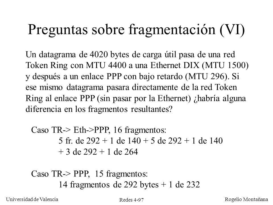 Preguntas sobre fragmentación (VI)