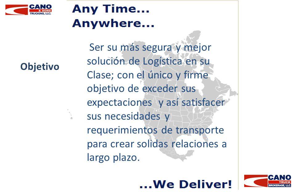 Ser su más segura y mejor solución de Logística en su Clase; con el único y firme objetivo de exceder sus expectaciones y así satisfacer sus necesidades y requerimientos de transporte para crear solidas relaciones a largo plazo.