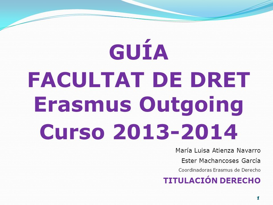 FACULTAT DE DRET Erasmus Outgoing
