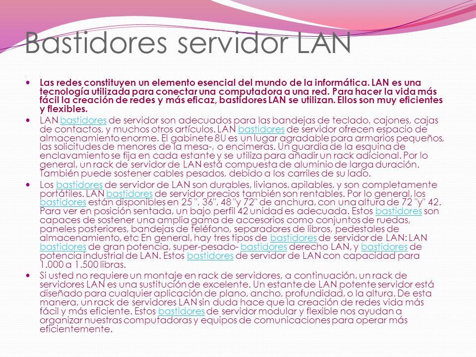 Bastidores servidor LAN