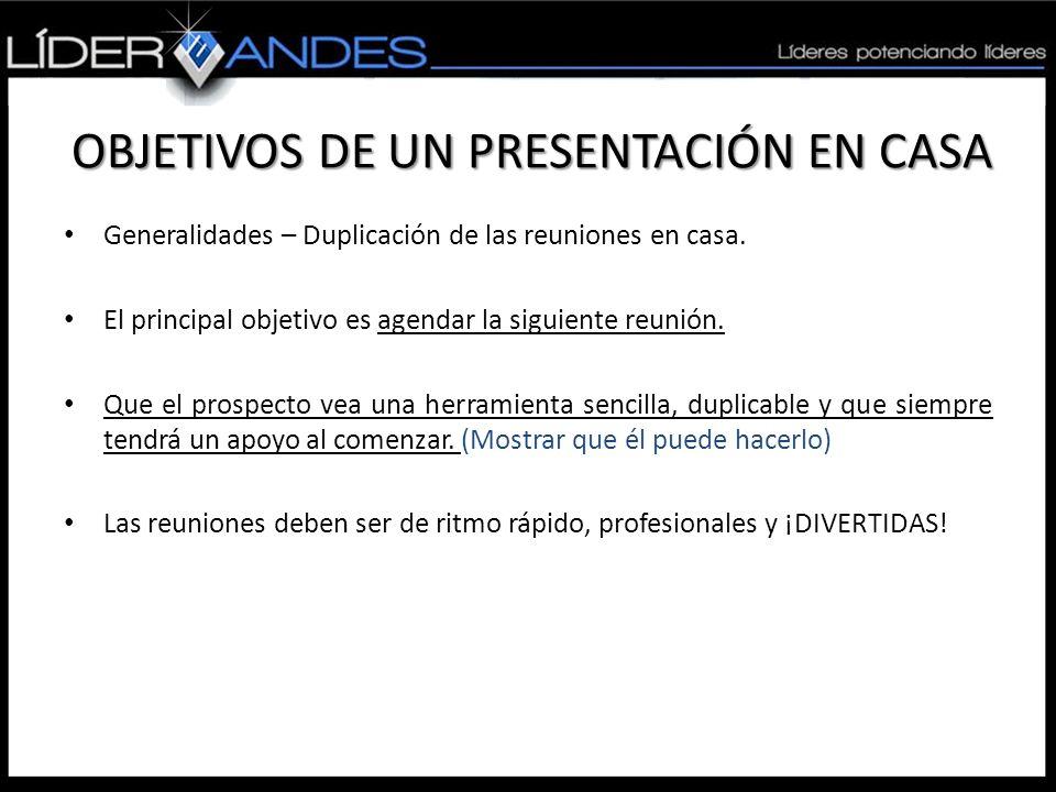 OBJETIVOS DE UN PRESENTACIÓN EN CASA