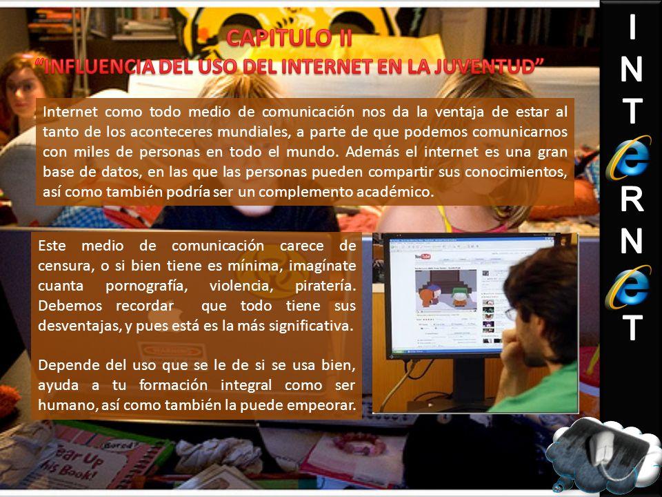 INFLUENCIA DEL USO DEL INTERNET EN LA JUVENTUD